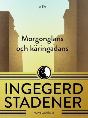cover image of Morgonglans och käringadans
