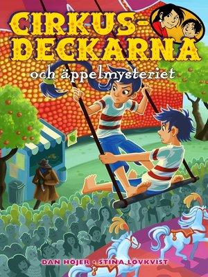 cover image of Cirkusdeckarna och äppelmysteriet