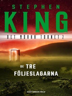 cover image of De tre följeslagarna