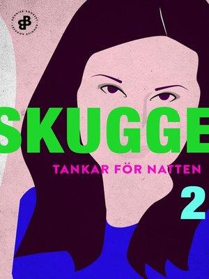 cover image of Tankar för natten 2