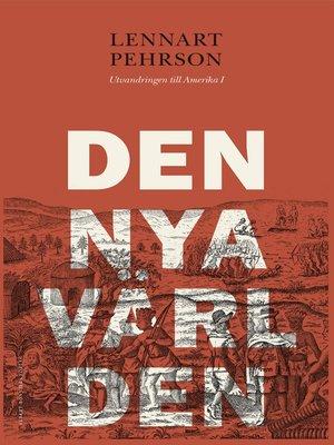 cover image of Den nya världen
