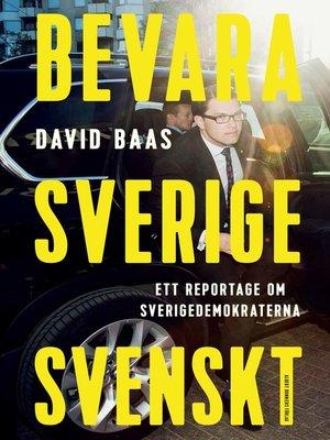cover image of Bevara Sverige svenskt