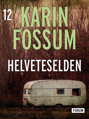 cover image of Helveteselden
