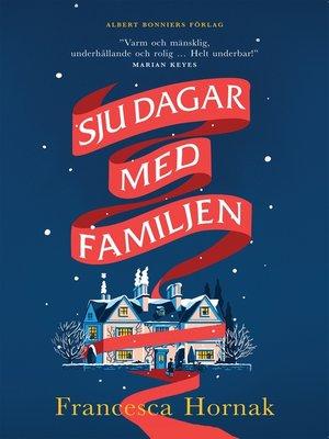 cover image of Sju dagar med familjen