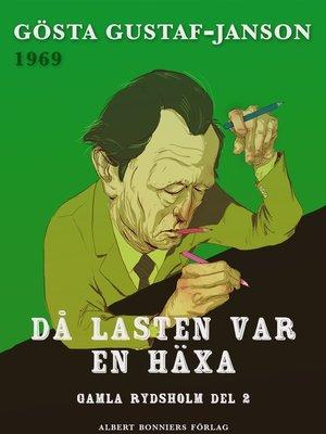 cover image of Då lasten var en häxa