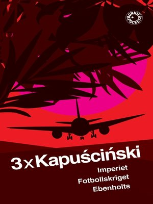 cover image of 3 x Kapuscinski