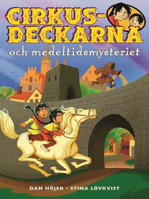 cover image of Cirkusdeckarna och medeltidsmysteriet