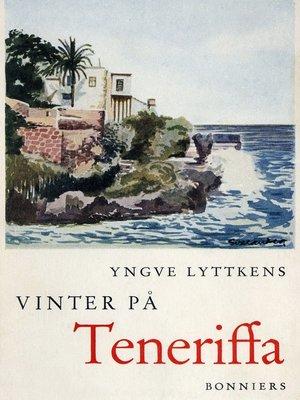 cover image of Vinter på Teneriffa