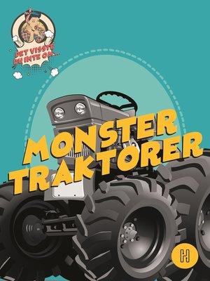 cover image of Det visste du inte om monstertraktorer