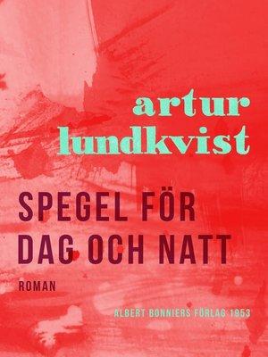 cover image of Spegel för dag och natt