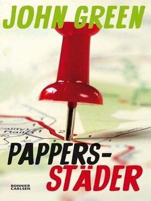cover image of Pappersstäder