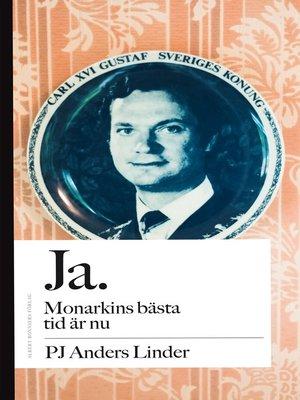 cover image of Ja. Monarkins bästa tid är nu. Nej. Monarkin har aldrig varit farligare än nu