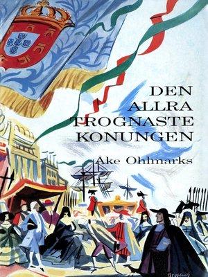 cover image of Den allra trognaste konungen