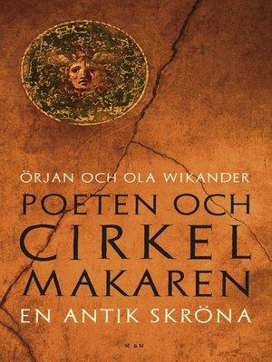 cover image of Poeten och cirkelmakaren
