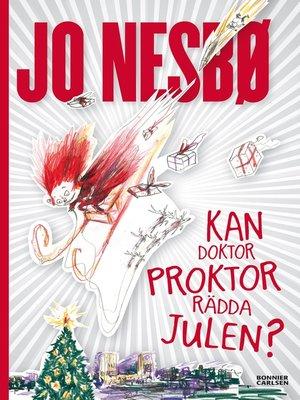 cover image of Kan doktor Proktor rädda julen?