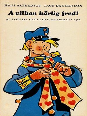 cover image of Å vilken härlig fred!