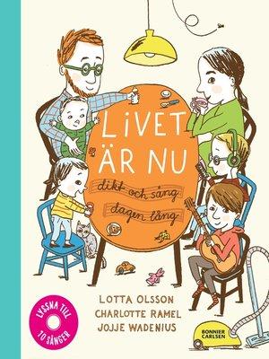 cover image of Livet är nu