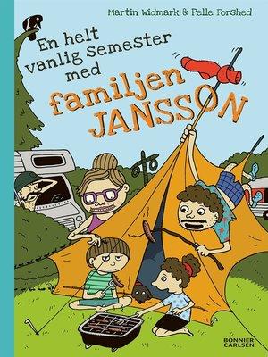cover image of En helt vanlig semester med familjen Jansson