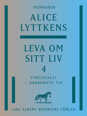 cover image of Leva om sitt liv 4