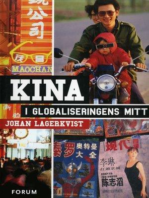 cover image of Kina i globaliseringens mitt