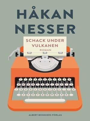 cover image of Schack under vulkanen