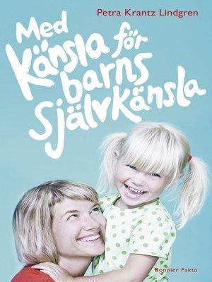 cover image of Med känsla för barns självkänsla