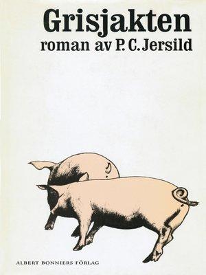 cover image of Grisjakten
