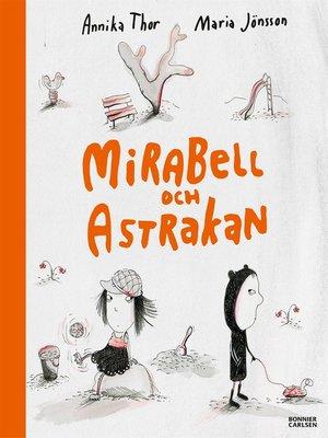 cover image of Mirabell och Astrakan