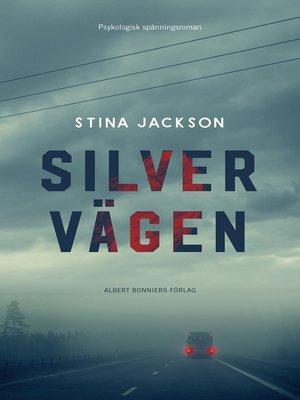 cover image of Silvervägen
