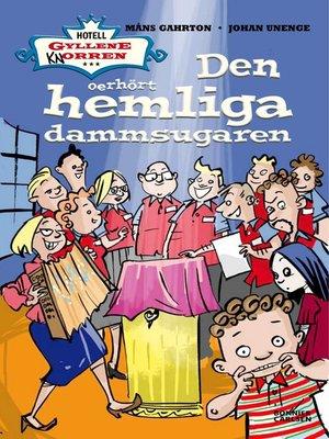cover image of Den oerhört hemliga dammsugaren