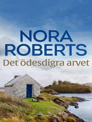 cover image of Det ödesdigra arvet
