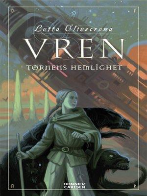 cover image of Vren. Tornens hemlighet