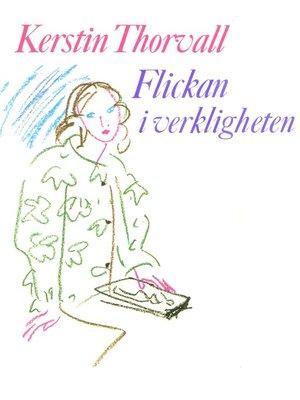 cover image of Flickan i verkligheten