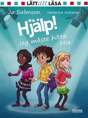 cover image of Hjälp! Jag måste hitta Mia