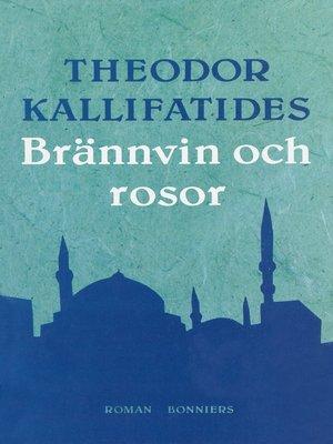 cover image of Brännvin och rosor