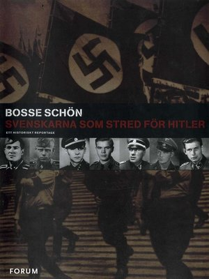cover image of Svenskarna som stred för Hitler