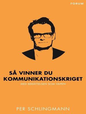 cover image of Så vinner du kommunikationskriget