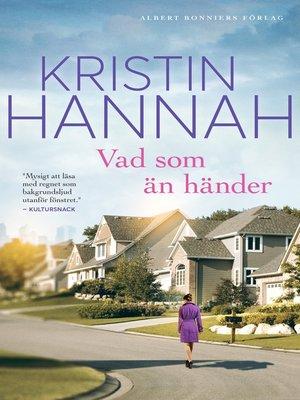 cover image of Vad som än händer