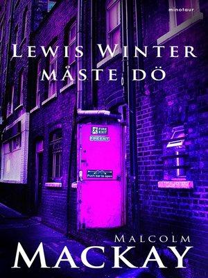 cover image of Lewis Winter måste dö