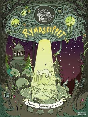 cover image of Sagan om den underbara familjen Kanin och Rymdskeppet