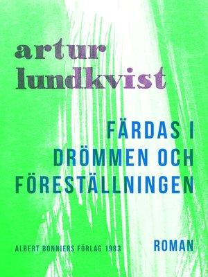 cover image of Färdas i drömmen och föreställningen
