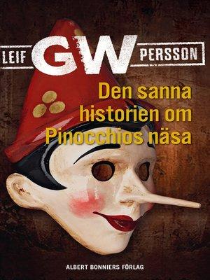 cover image of Den sanna historien om Pinocchios näsa