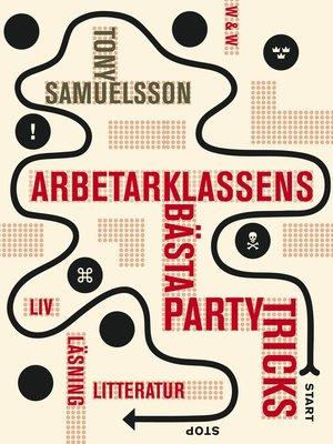 cover image of Arbetarklassens bästa partytricks