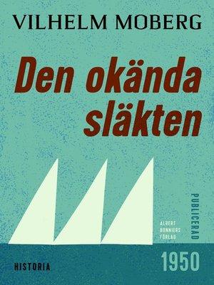 cover image of Den okända släkten