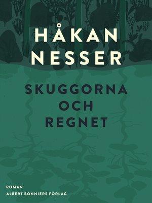 cover image of Skuggorna och regnet
