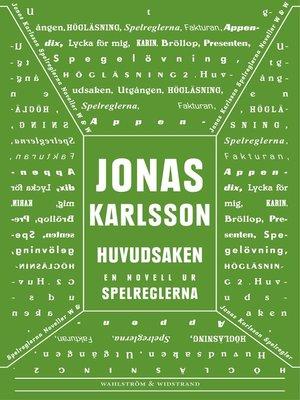cover image of Huvudsaken