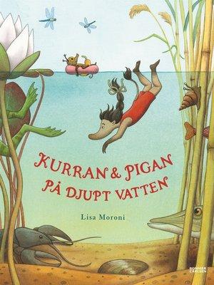 cover image of Kurran och Pigan på djupt vatten