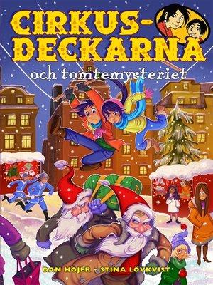 cover image of Cirkusdeckarna och tomtemysteriet