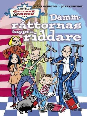cover image of Dammråttornas tappra riddare