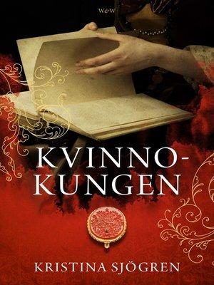 cover image of Kvinnokungen